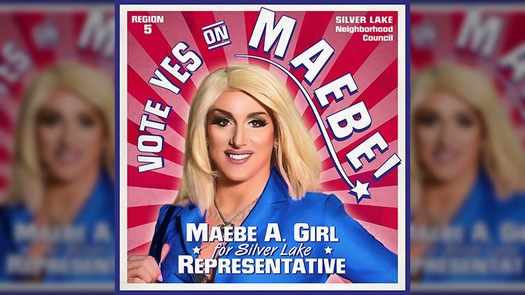 Genderqueer Drag Queen Maebe A. Girl Is Running For Office In Silver Lake