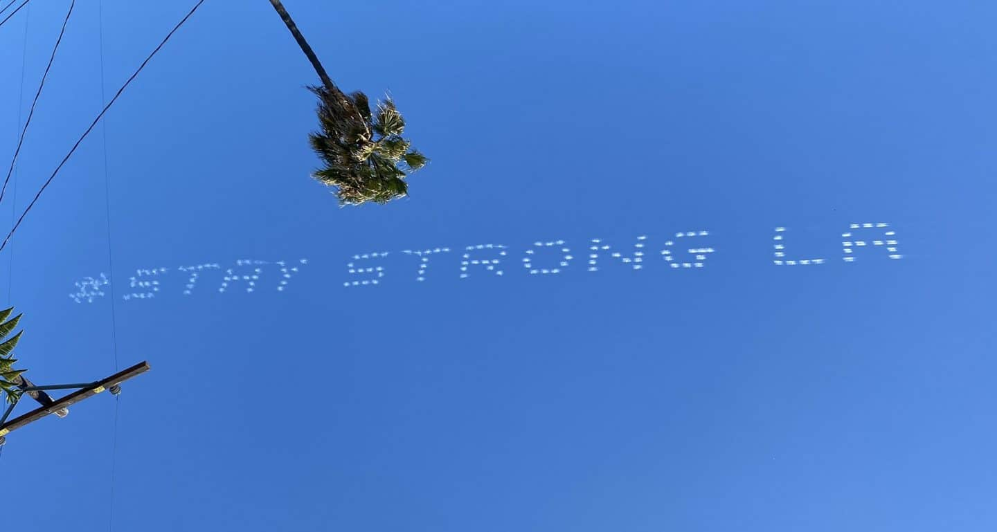 There Were More Messages Of Hope In L.A. Skies Today
